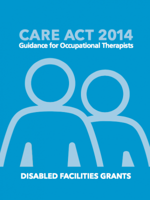 Care Act 2014 - and DFGs
